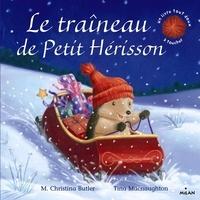 M. Christina Butler et Tina MacNaughton - Le traîneau de Petit Hérisson.