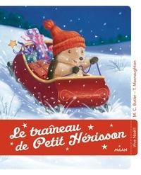 M. Christina Butler et Tina MacNaughton - Le traineau de Petit Hérisson.