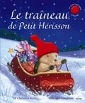 M-Christina Butler et Tina MacNaughton - Le traineau du Petit Hérisson.