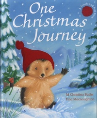 M. Christina Butler et Tina MacNaughton - One Christmas Journey.