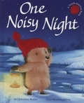 M-Christina Butler et Tina MacNaughton - One Noisy Night - A Touch-and-Feel Book.
