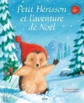M-Christina Butler et Tina MacNaughton - Petit Hérisson et l'aventure de Noël.