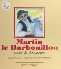 M Clement - Martin le Barbouillou - Conte de Bourgogne.
