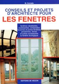 M Corrado - Conseils et projets d'architecte pour les fenêtres.