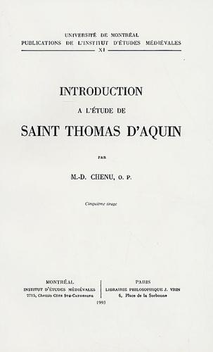 M-D Chenu - Introduction à l'étude de saint Thomas d'Aquin.