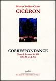 M de Golbery - Cicéron Tome I, Lettre 1 à 129 (69 à 56 av J-C) - Correspondance.