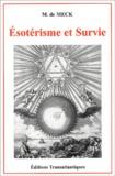 M de Meck - Esotérisme et survie.