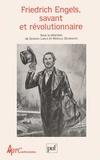 M Delbraccio et Georges Labica - Friedrich Engels, savant et révolutionnaire - [actes du colloque international de Nanterre, 17-21 octobre 1995.