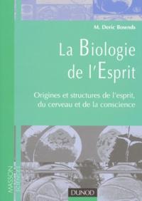 La biologie de lesprit. Origines et structures de lesprit, du cerveau et de la conscience.pdf