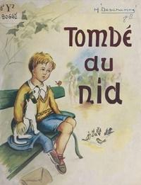 M. Deschamps et  Maryanick - Tombé du nid.