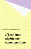 M-E Benissad - L'Économie algérienne contemporaine.