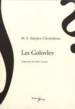 M. E. Saltykov-Chtchedrine - Les Golovlev.