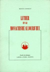 Lemememonde.fr LUTHER MONACHISME AUJOURD'HUI Image