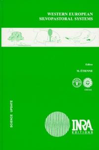 M Etienne - Western European silvopastoral systems.