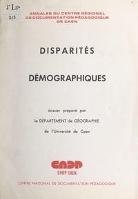 M. Eude et Jean-René Bertrand - Disparités démographiques - Dossier préparé par le Département de géographie de l'Université de Caen.