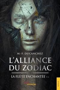 M.-f. Ducanchez - L'Alliance du Zodiac et la flûte enchantée.