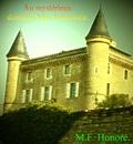 M.F. Honoré - AU MYSTÉRIEUX DOMAINE MAC HONOWEIR..