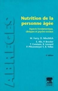 M Ferry et E Alix - Nutrition de la personne agée - Aspects fondamentaux clinique et psycho-sociaux.