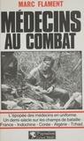 M Flament - Médecins au combat.
