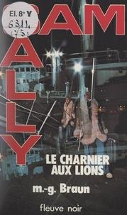 M.-G. Braun - Le charnier aux lions.