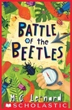 M. G. Leonard - Battle of the Beetles.