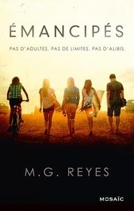 M-G Reyes - Emancipés : l'intégrale.