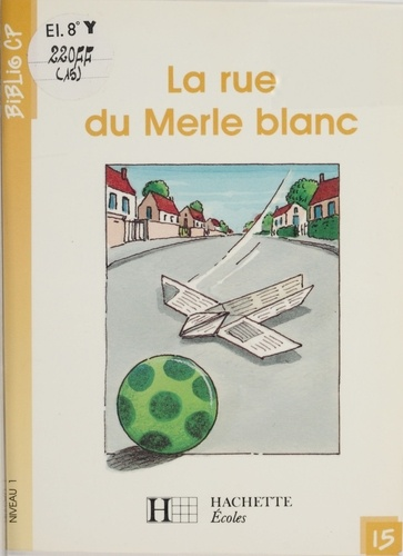 La Rue du Merle blanc