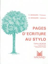 M Grosgurin et R Grosgurin - Pages d'écriture au stylo CM2 - Cahier Acacia.