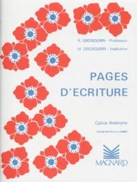 M Grosgurin et R Grosgurin - Pages d'écriture CM2 - Cahier Anémone.