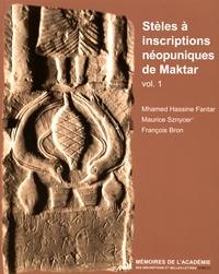 M'hamed Hassine Fantar et Maurice Sznycer - Stèles à inscriptions néopuniques de Maktar - Volume 1.