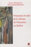 M'hammed Mellouki - Promesses et ratés de la réforme de l'éducation au Québec.
