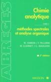 M Hamon et Michel Guernet - CHIMIE ANALYTIQUE. - Tome 3, méthode spectrales et analyse organique, 2ème édition.