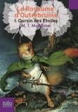 M-I McAllister - Le Royaume d'Outrebrume Tome 1 : Oursin des Etoiles.