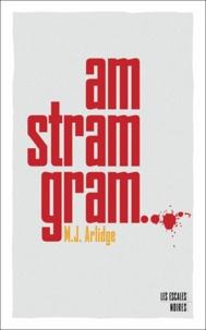 M. J. Arlidge - Am stram gram.