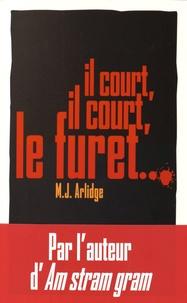 M. J. Arlidge - Il court, il court, le furet.