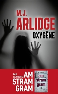 M-J Arlidge - Oxygène.