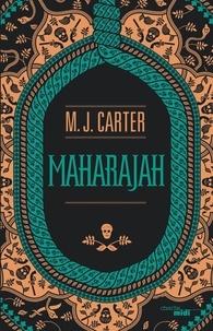 M J Carter - Maharajah.