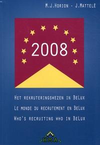 M.J. Horion et J. Mattelé - Le monde du recrutement en BeLux - Edition français-anglais-flamand.