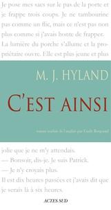 M. J. Hyland - C'est ainsi.