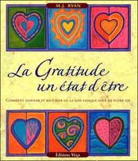 Galabria.be La Gratitude : un Etat d'Etre - Comment donner et recevoir de la joie chaque jour de votre vie Image