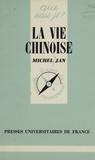 M Jan - La Vie chinoise.