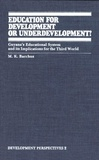 M.K. Bacchus - Education for Development or Underdevelopment? - Guyana's Educational System and its Implications for the Third World.