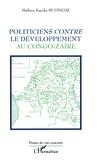 M k. Mudingay - Politiciens contre le developpement au congo-zaire.