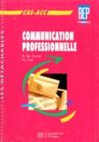 M Krys et Rosine de Carné - Communication professionnelle - CAS-ACC, BEP, terminale.