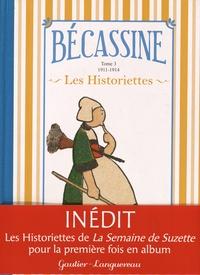 M. L. Caumery et Joseph Porphyre Pinchon - Bécassine Les Historiettes Tome 3 : 1911-1914.