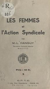 M.-L. Danguy - Les femmes et l'action syndicale.