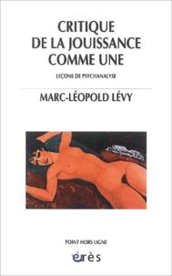 M-L Lévy - Critique de la jouissance comme Une - Leçons de psychanalayse.