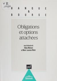 M-L Mulot et Abbas Mohseni - Obligations et options attachées - Pratique du calcul actuariel et stochastique....