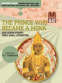 M.L. Thangappa - The Prince Who Became a Monk & Other Stories from Tamil Literature.