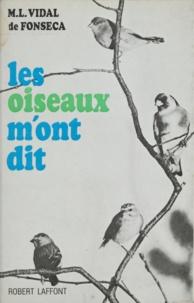 M.-L. Vidal de Fonseca - Les oiseaux m'ont dit.